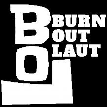 Burn Out Laut